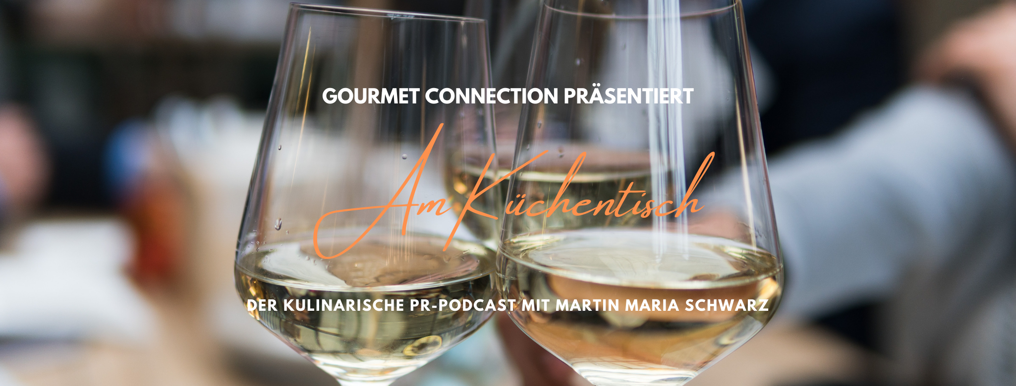 Titelbild Podcast Gourmet Connection Am Küchentisch